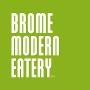 Restaurant logo for Brome Modern Eatery