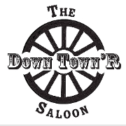 This is the restaurant logo for Down Town'R Saloon