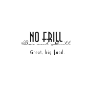 This is the restaurant logo for No Frill Bar and Grill